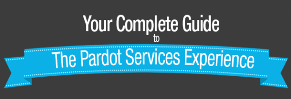 Your Complete Guide to The Pardot Services Experience